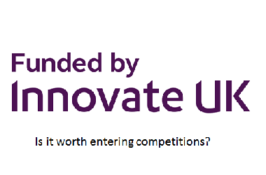 Is it worthwhile entering Innovate UK competitions?
